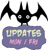 Devil's Candy updates Mondays and Fridays.